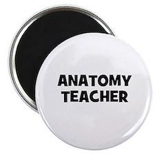 Anatomy Teacher Magnet