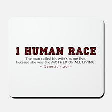 1 Human Race (RT) 2.0 - Mousepad
