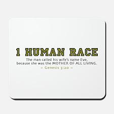 1 Human Race (YT) 2.0 - Mousepad
