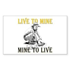Live to Mine Rectangle Decal
