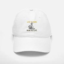 Live to Mine Baseball Baseball Cap