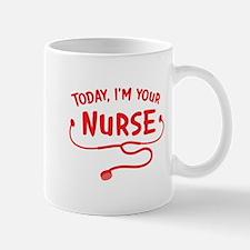 Today, I'm your Nurse Mugs