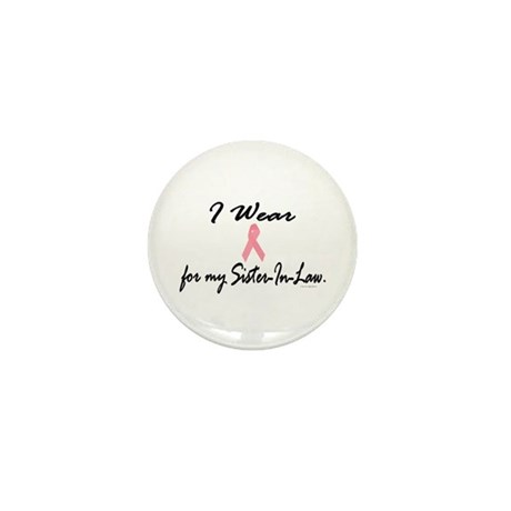 I Wear Pink For My Sister-In-Law 1 Mini Button (10