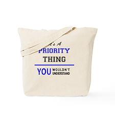 Unique Priorities Tote Bag