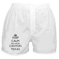 Keep calm we live in Canyon Texas Boxer Shorts