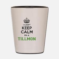 Cute Tillmon Shot Glass