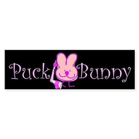 Bumper sticker. Puck Bunny.