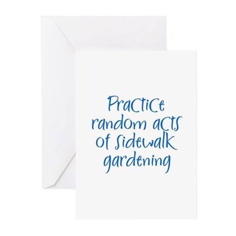 Practice random acts of sidew Greeting Cards (Pack