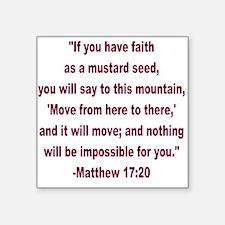 faith as a mustard seed Sticker