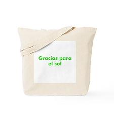 Gracias para el sol Tote Bag