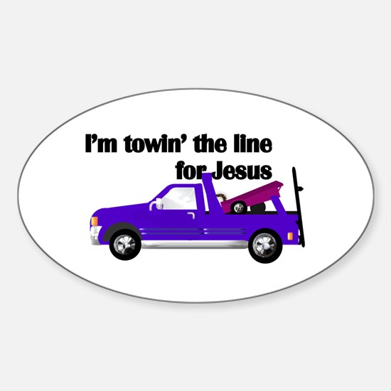 i'm towin' the line for Jesus Decal