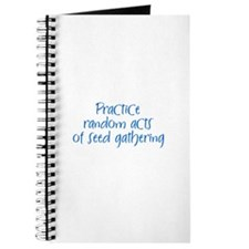 Practice random acts of seed Journal