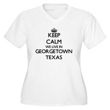Keep calm we live in Georgetown Plus Size T-Shirt
