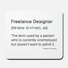 Freelance Designer Mousepad