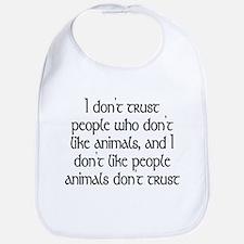 People who don't like animals - Bib