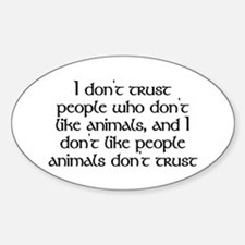 People who don't like animals - Decal