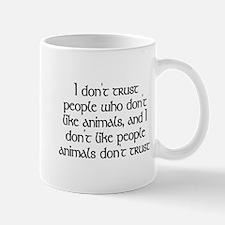 People who don't like animals - Mug