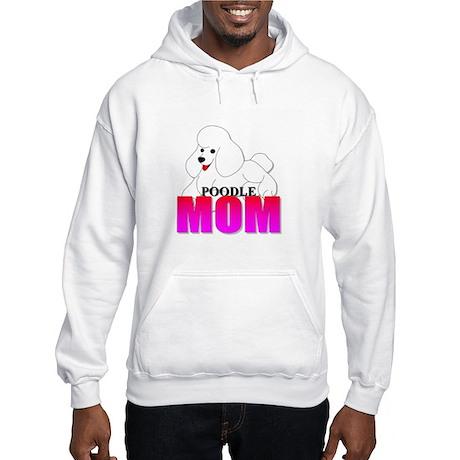 White Poodle Mom Hooded Sweatshirt