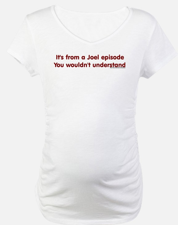 Joel Episode Shirt