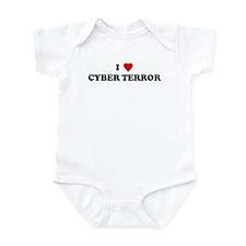 I Love CYBER TERROR Infant Bodysuit