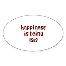 happiness is being Isis Oval Decal