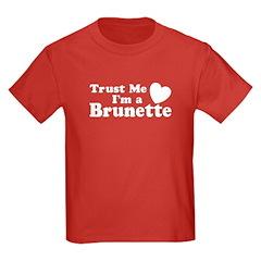 Trust Me I'm a Brunette T