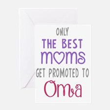 Best Moms to Oma Greeting Cards