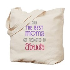 Best Moms to Abuela Tote Bag