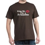 Kiss me I'm a brunette Dark T-Shirt