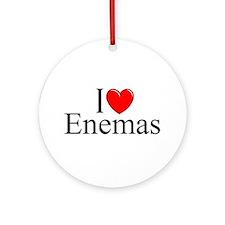 """I Love (Heart) Enemas"" Ornament (Round)"