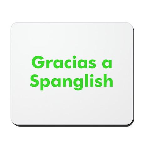 Gracias a Spanglish Mousepad