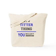 Cute Titter Tote Bag