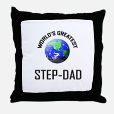 World's Greatest STEP-DAD Throw Pillow