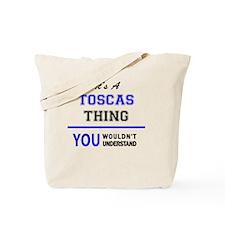 Funny Tosca Tote Bag