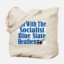I'm With the Socialist Blue State Heathen Tote Bag