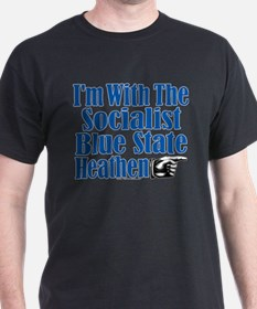 I'm With the Socialist Blue State Heathen T-Shirt