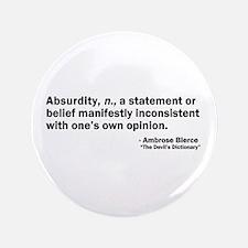"""Absurdity 3.5"""" Button"""