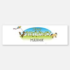 Happy B-Day Maddox (farm) Bumper Bumper Bumper Sticker
