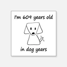 87 dog years 6 - 2 Sticker