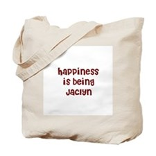 happiness is being Jaclyn Tote Bag