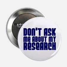 """""""Don't Ask.. Research"""" Button"""