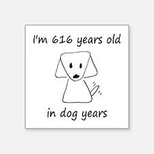 88 dog years 6 - 2 Sticker