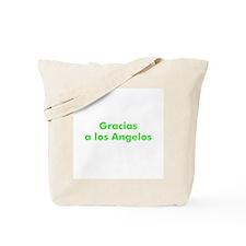 Gracias a los Angelos Tote Bag