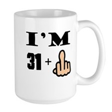 Middle Finger 32nd Birthday Mugs