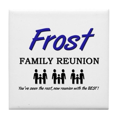 Frost Family Reunion Tile Coaster