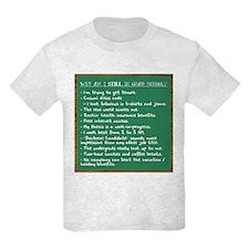 """""""STILL in Grad School"""" T-Shirt"""