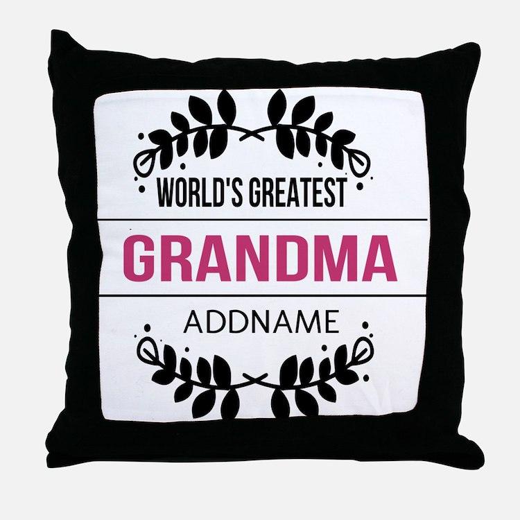 World's Greatest Grandma Custom Name Throw Pillow