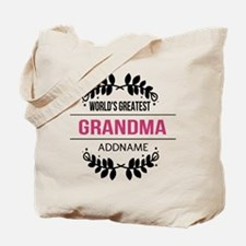World's Greatest Grandma Custom Name Tote Bag