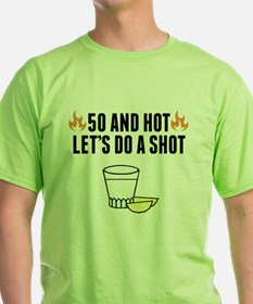 50 And Hot T-Shirt
