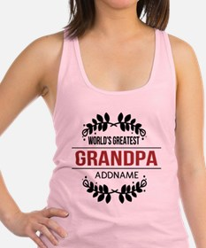 Custom Worlds Greatest Grandpa Racerback Tank Top